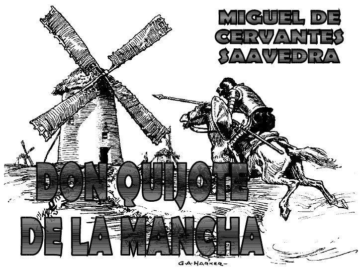 Don Quijote!