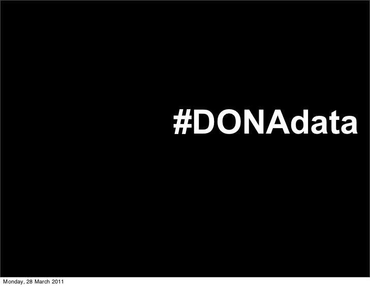 #DONAdataMonday, 28 March 2011