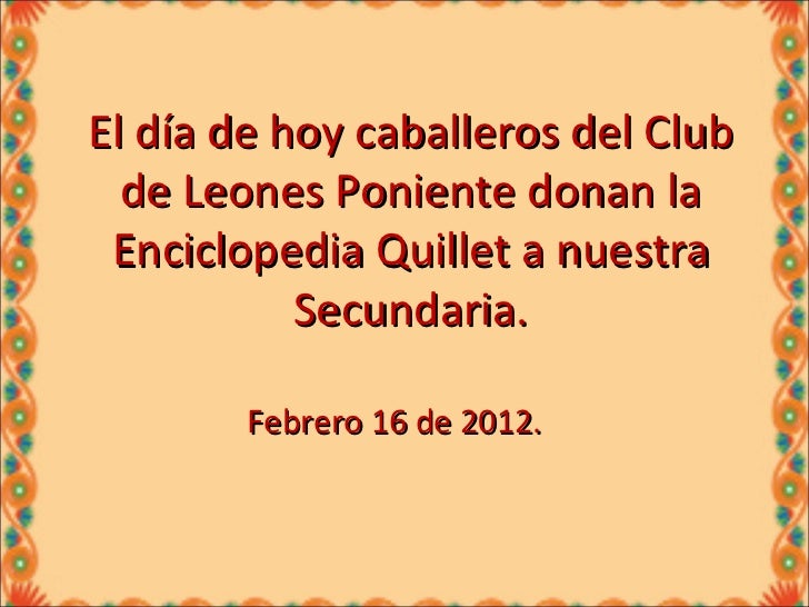 Club de Leones Poniente Donando Libros a la Sec. 11.