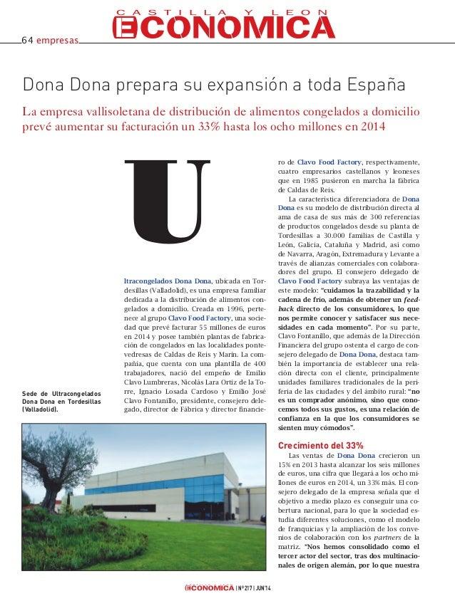 ltracongelados Dona Dona, ubicada en Tor- desillas (Valladolid), es una empresa familiar dedicada a la distribución de ali...