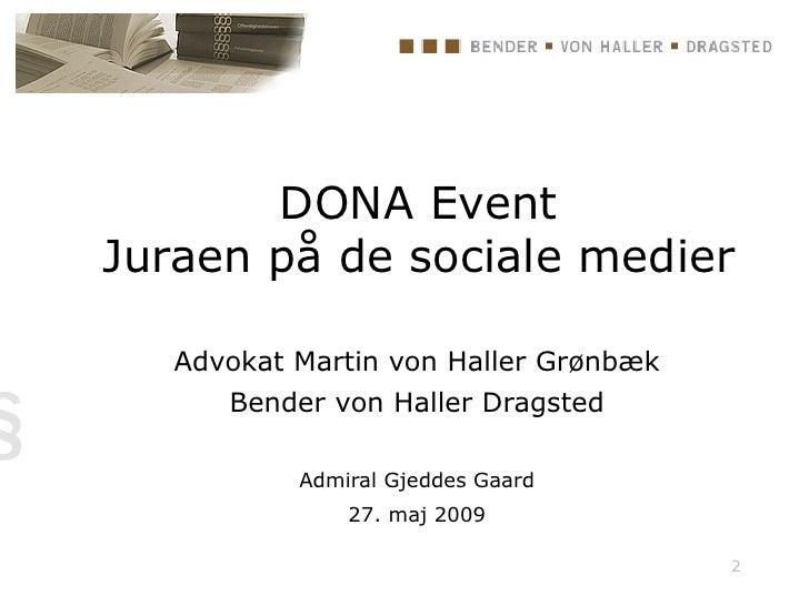 DONA Event Juraen på de sociale medier     Advokat Martin von Haller Grønbæk       Bender von Haller Dragsted             ...