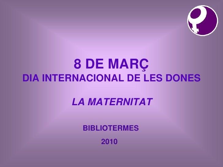 Dona I  Maternitat