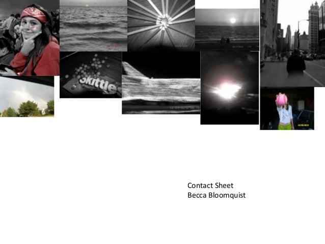 Contact Sheet Becca Bloomquist