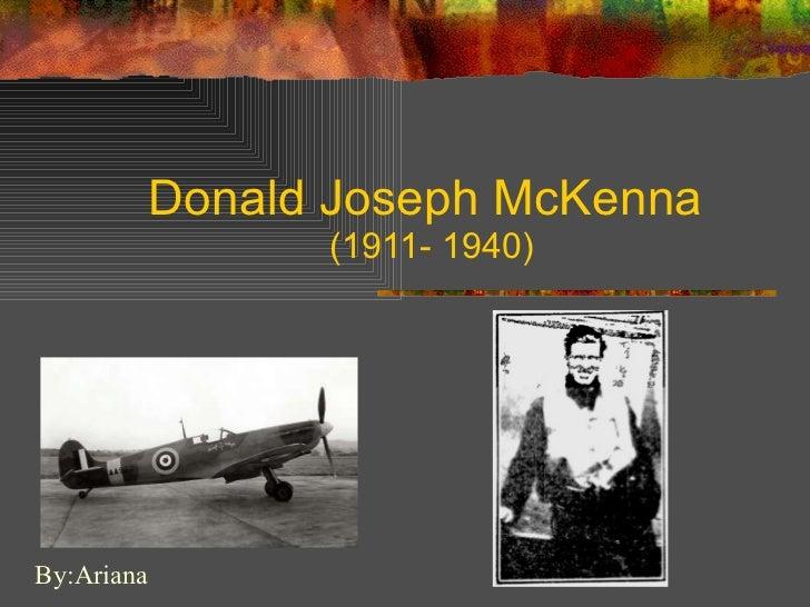 Donald Joseph McKenna  (1911- 1940) By:Ariana