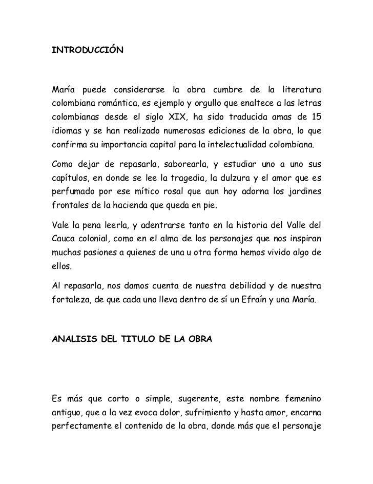 INTRODUCCIÓNMaría puede considerarse la obra cumbre de la literaturacolombiana romántica, es ejemplo y orgullo que enaltec...