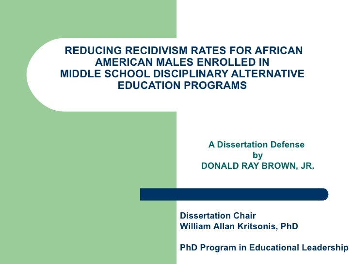 REDUCING RECIDIVISM RATES FOR AFRICAN AMERICAN MALES ENROLLED IN MIDDLE SCHOOL DISCIPLINARY ALTERNATIVE EDUCATION PROGRAMS...