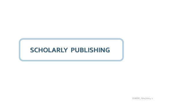 Scholarly publishing – Jisc and CNI conference 10 July 2014
