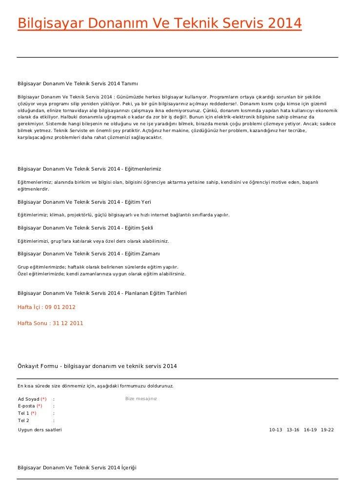 Bilgisayar Donanım Ve Teknik Servis 2014Bilgisayar Donanım Ve Teknik Servis 2014 TanımıBilgisayar Donanım Ve Teknik Servis...