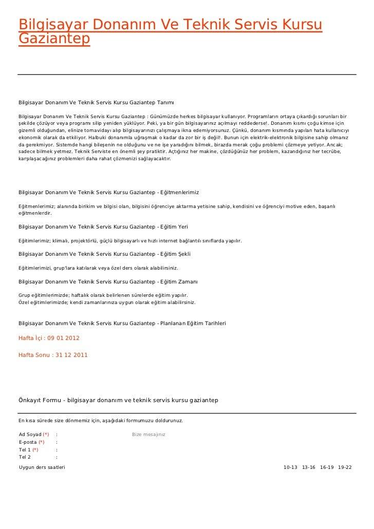 Bilgisayar Donanım Ve Teknik Servis KursuGaziantepBilgisayar Donanım Ve Teknik Servis Kursu Gaziantep TanımıBilgisayar Don...