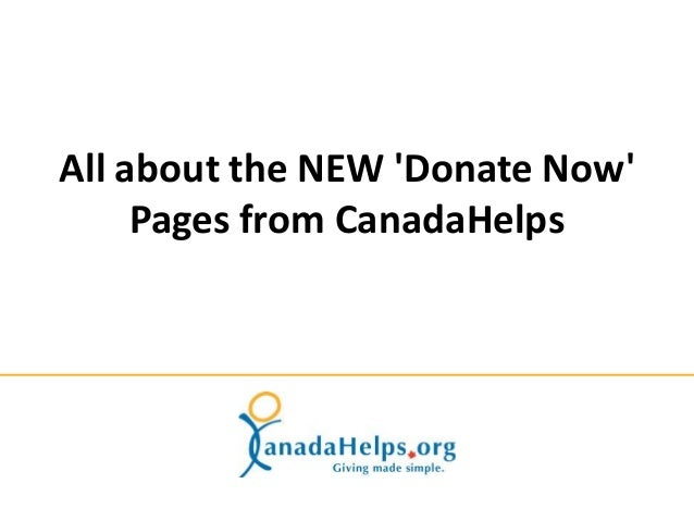 All about the NEW 'Donate Now' Pages from CanadaHelps