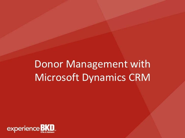 Donor Management withMicrosoft Dynamics CRM