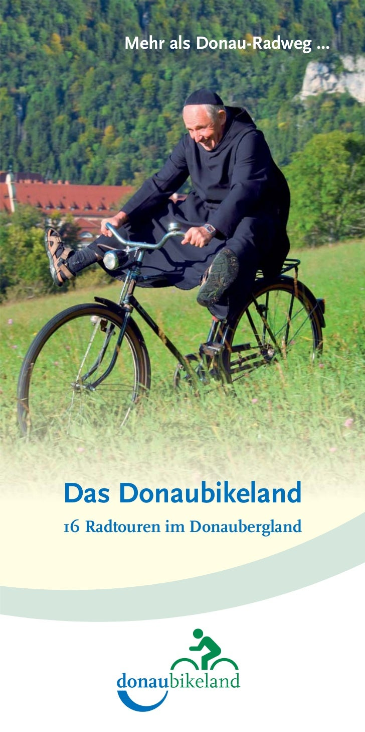 Mehr als Donau-Radweg ...Das Donaubikeland16 Radtouren im Donaubergland