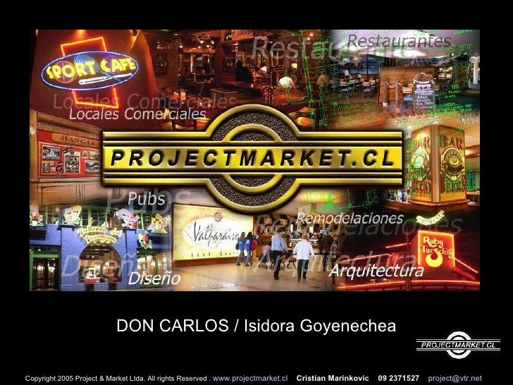 Copyright 2005 Project & Market Ltda. All rights Reserved .  www.projectmarket.cl   Cristian Marinkovic  09 2371527   [ema...