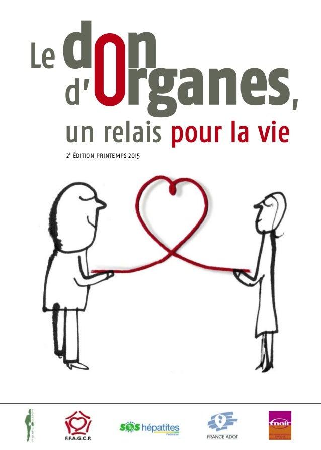 Le   don     d' organes,     un relais pour la vi e