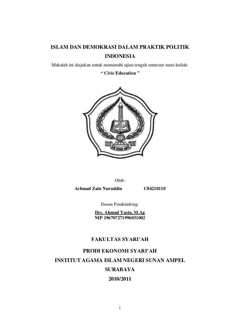 ISLAM DAN DEMOKRASI DALAM PRAKTIK POLITIK                           INDONESIAMakalah ini diajukan untuk memenuhi ujian ten...