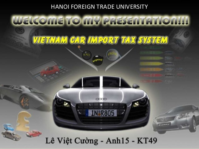 The car import tax system in VietNam