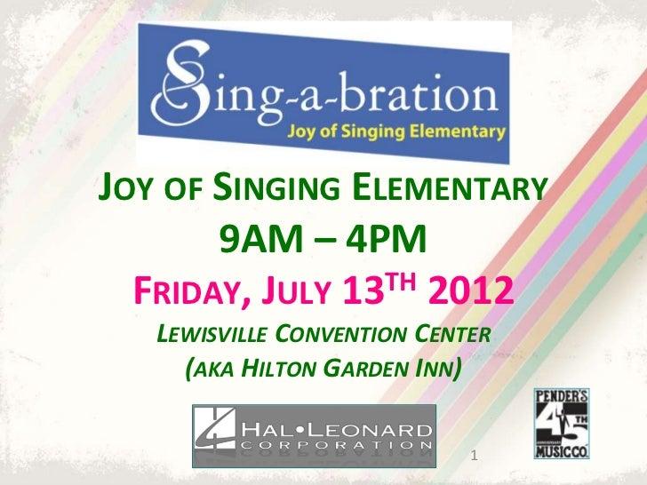 Sing-a-bration 2012: Joy of Singing Elementary | Choral Sheet Music