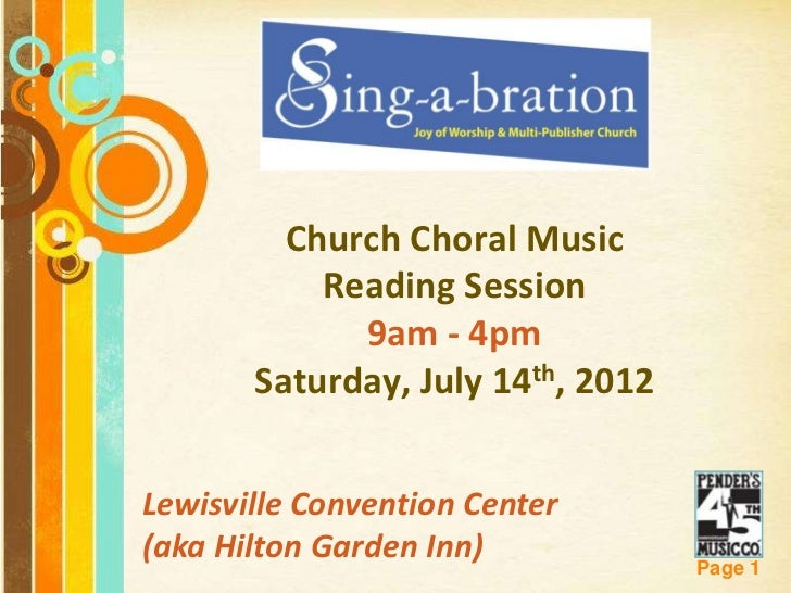 Church Choral Music             Reading Session               9am - 4pm         Saturday, July 14th, 2012Lewisville Conven...