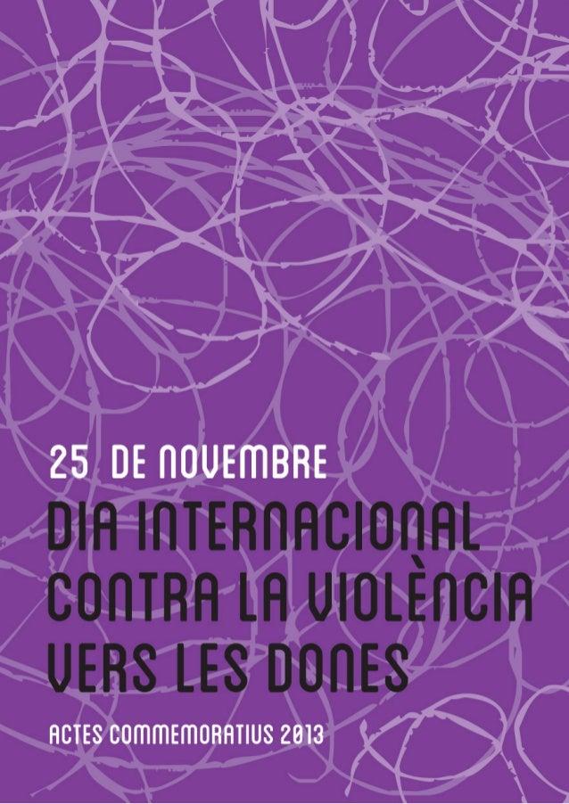 Actes commemoratius 25 novembre Dia Internacional contra Violència vers de les Dones Santa COloma Gramenet