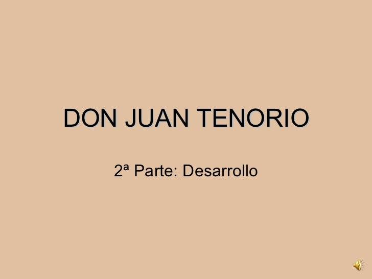 DON JUAN TENORIO 2ª Parte: Desarrollo
