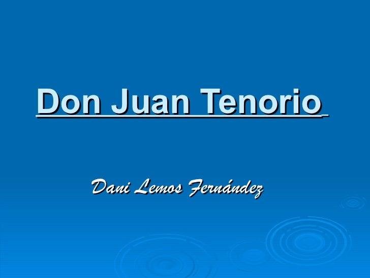 Don Juan Tenorio   Dani Lemos Fernández
