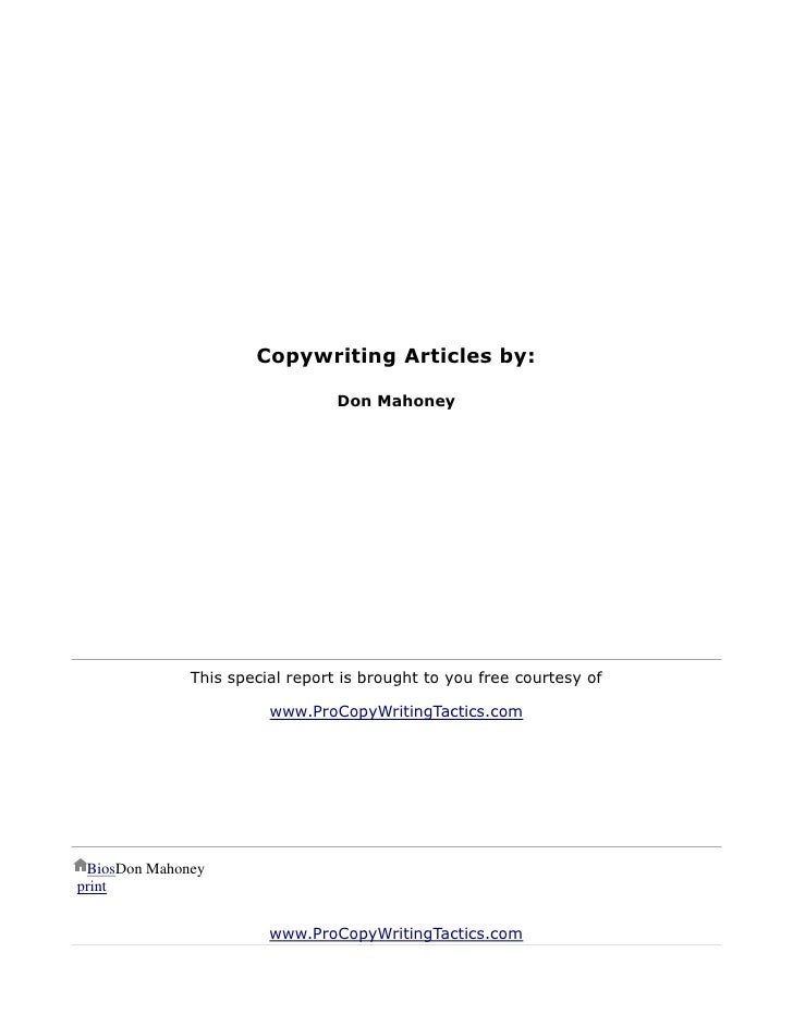 Copywriting Articles by:                                 Don Mahoney              This special report is brought to you fr...