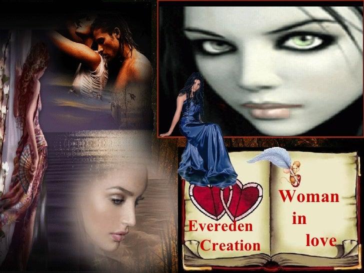 Evereden  Creation Woman  in  love