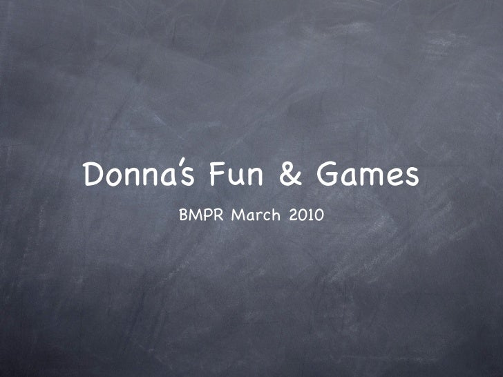 Donnas Fun & Games March 2010