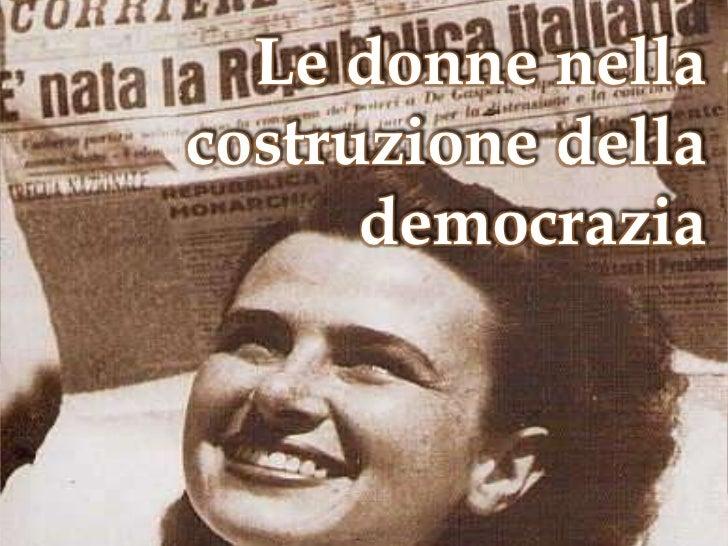 Le donne nella costruzione della democrazia<br />