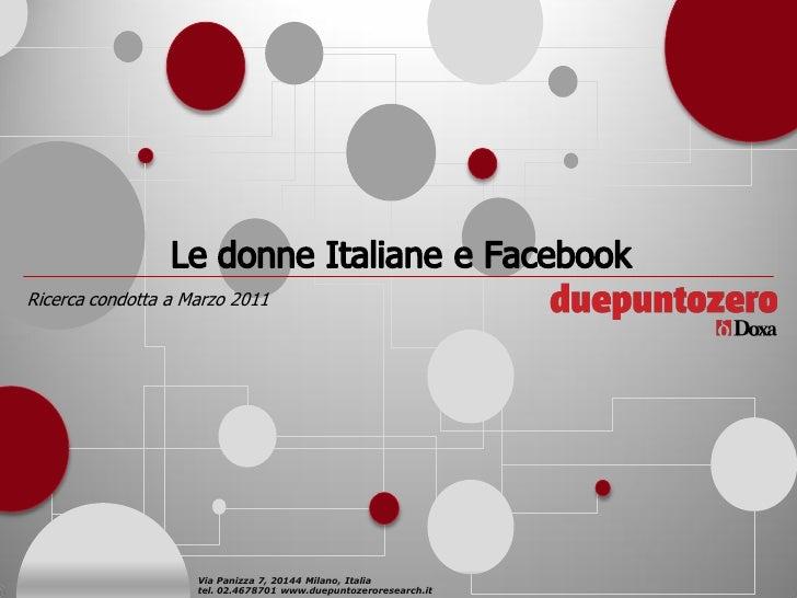 Ricerca condotta a Marzo 2011                    Via Panizza 7, 20144 Milano, Italia                    tel. 02.4678701 ww...