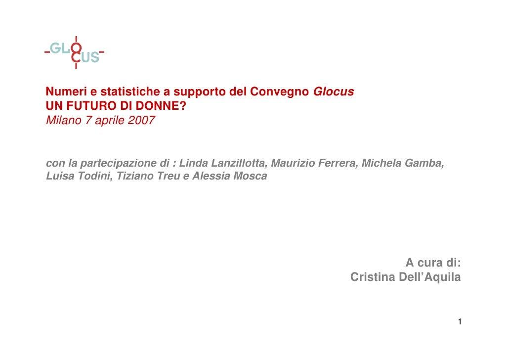 Un futuro di donne? (dati 2007) - Convegno Glocus