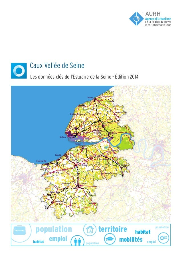 population population population emploi emploi habitat habitat territoire mobilités Caux Vallée de Seine Les données clés ...