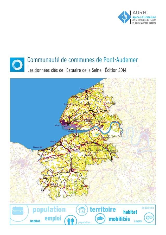 population population population emploi emploi habitat habitat territoire mobilités Communauté de communes de Pont-Audemer...
