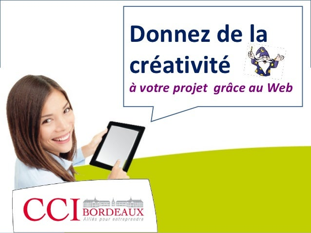 Donnez de la créativité à votre projet grâce au web