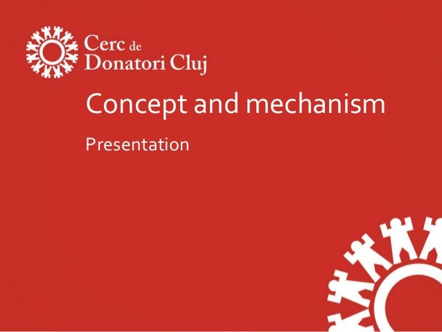 Concept and mechanismPresentation