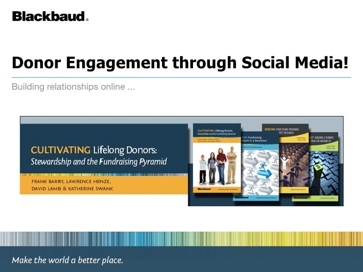 Donor Engagement through Social Media! Building relationships online ...