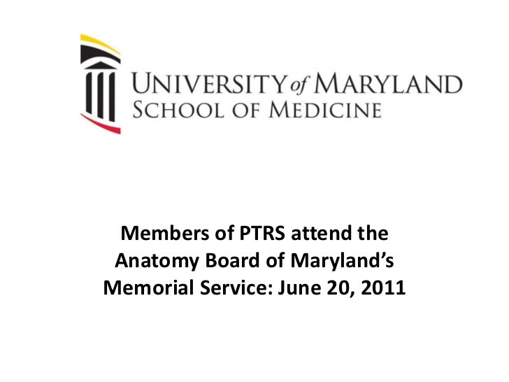 Members of PTRS attend the Anatomy Board of Maryland's Memorial Service: June 20, 2011<br />