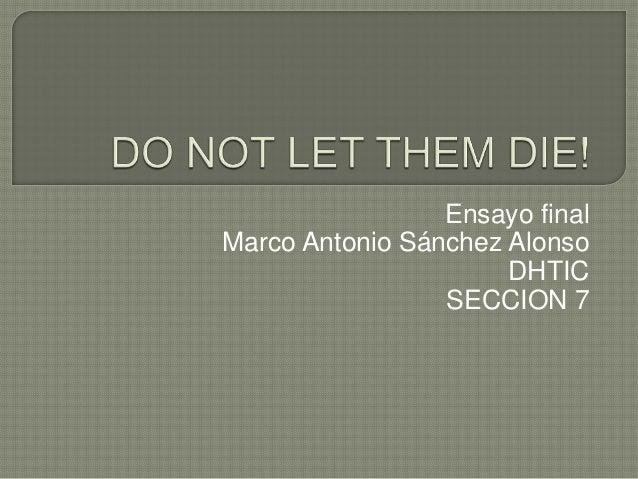 Ensayo final Marco Antonio Sánchez Alonso DHTIC SECCION 7