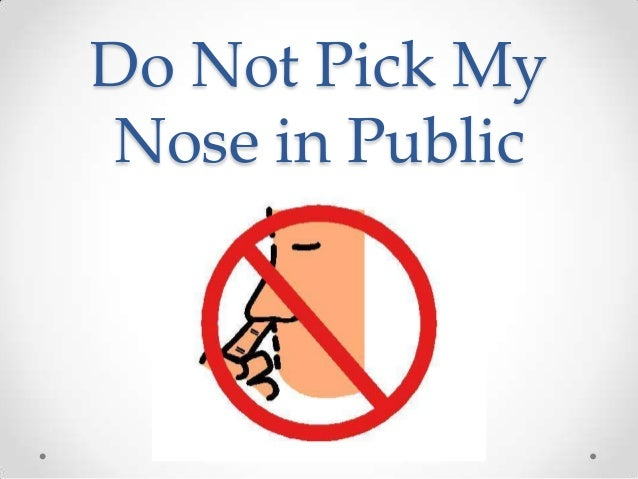 Do not pick my nose in public for What do publicists do