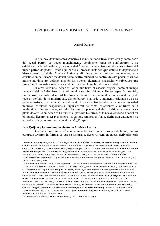 DON QUIJOTE Y LOS MOLINOS DE VIENTO EN AMERICA LATINA *                                               Aníbal Quijano      ...