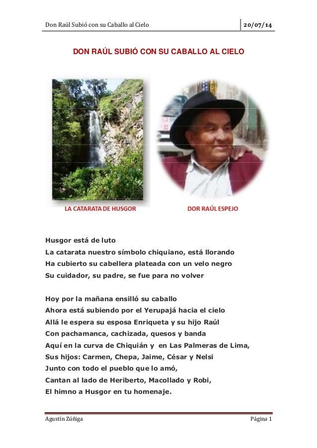 Don Raúl Subió con su Caballo al Cielo / / Agustín Zúñiga Página 1 DON RAÚL SUBIÓ CON SU CABALLO AL CIELO Husgor está de l...