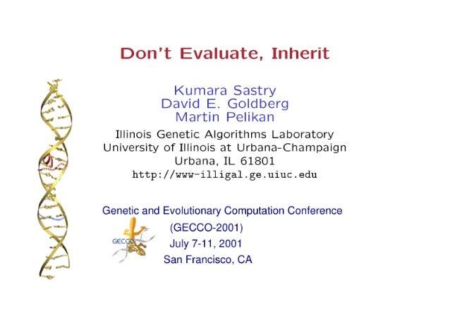 Don't Evaluate, Inherit