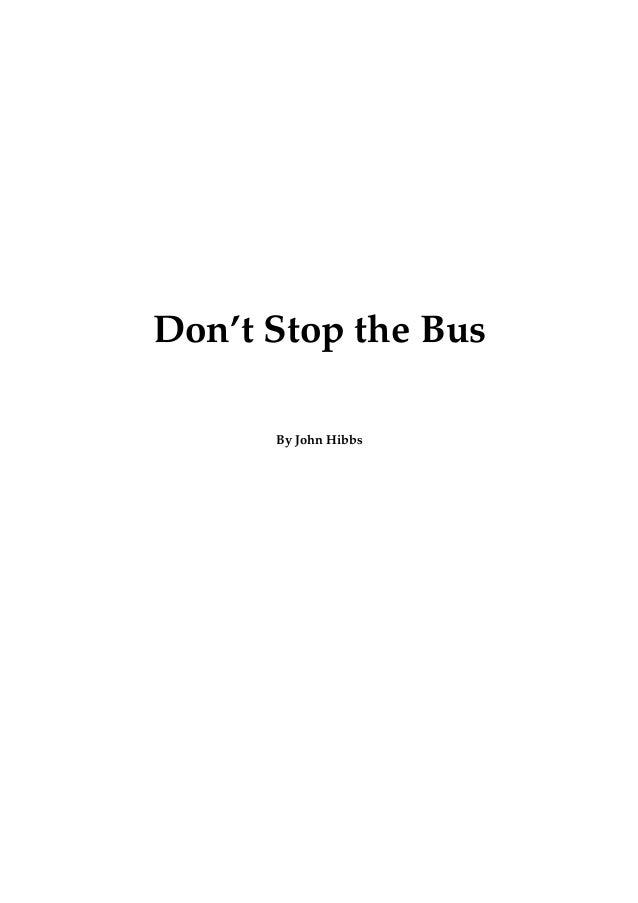 Don't Stop the Bus
