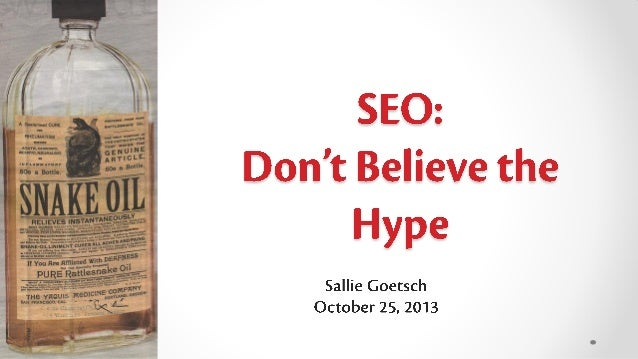 SEO: Don't Believe the Hype