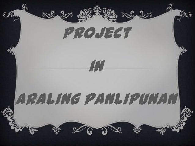Project In Araling Panlipunan