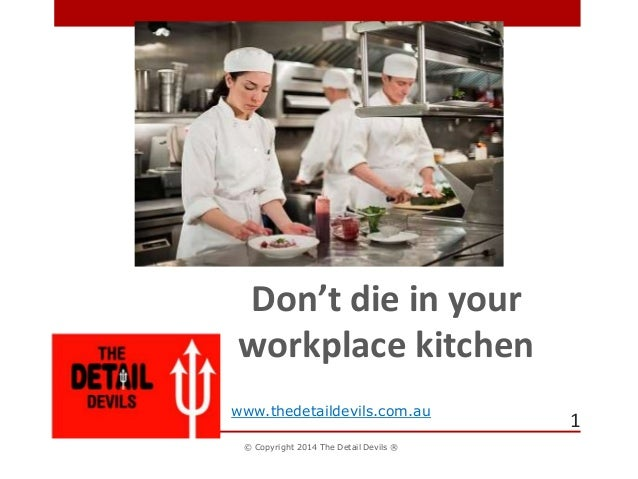 Don 39 t die in your workplace kitchen hazards and tips for for 5 kitchen safety hazards