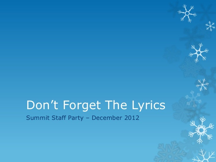 Dont forget the lyrics
