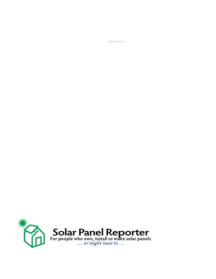 Backcover                  Solar Panel Reporter For people who own, install or make solar panels             … or migh...