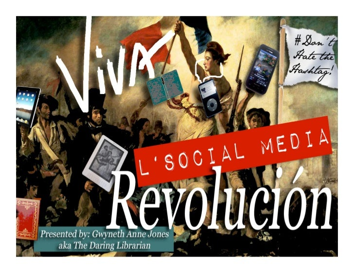 Dont Hate the Hashtag: a Social Media Revolution for Librarians
