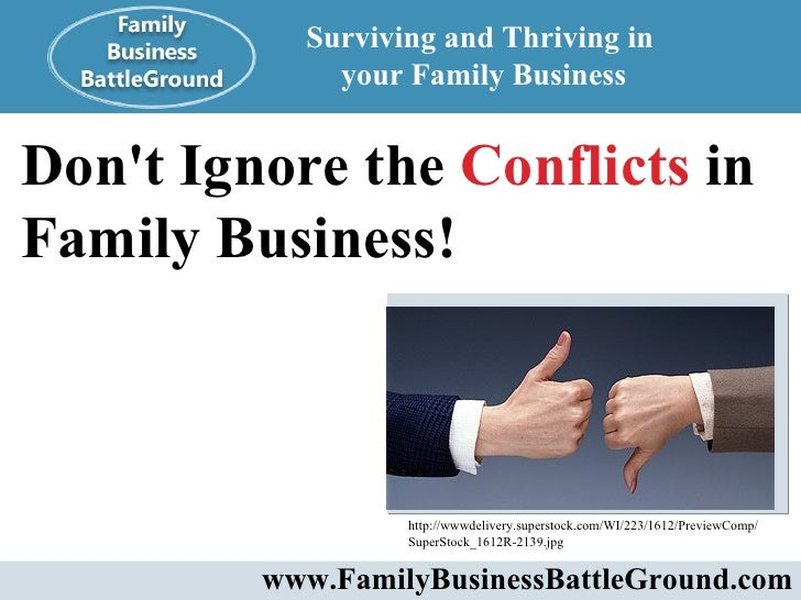 Don't Ignore the Conflicts in Family Business!